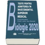 Teste pentru admiterea in invatamantul superior medical. Biologie 2020