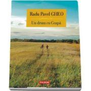 Gheo Radu Pavel, Un drum cu Ceapa. Clipuri si povesti