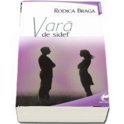 Braga Rodica, Vara de sidef