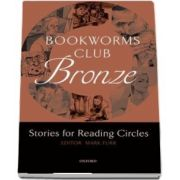 Bookworms Club Stories for Reading Circles. Bronze (Stages 1 and 2)