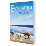 Hunter Erin, Cartea 8 Exploratorii. Marea Topita