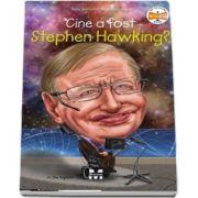 Gigliotti Jim, Cine a fost Stephen Hawking?