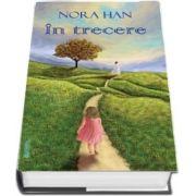 In trecere de Nora Han