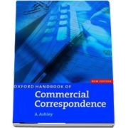 Oxford Handbook of Commercial Correspondence, New Edition. Handbook
