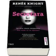 Knight Renee, Secretara