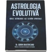 Bratoveanu Sorin, Astrologia evolutiva