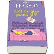 Pearson Allison, Cat de greu poate fi?