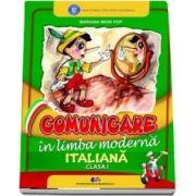 Comunicare in limba moderna italiana. Manual pentru clasa I