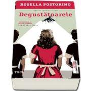 Postorino Rosella, Degustatoarele