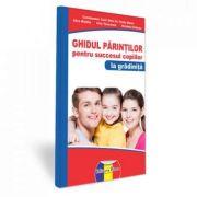 Ghidul parintilor pentru succesul copiilor la gradinita (Vasile Molan)