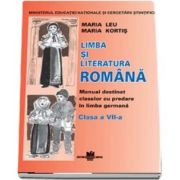 Limba si literatura romana pentru clasa a VII-a. Manual destinat claselor cu predare in limba germana