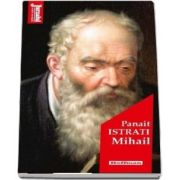 Mihail - Panait Istrati
