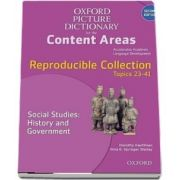 Oxford Picture Dictionary for the Content Areas. Reproducible Social Studies. History and Civic Ideals and Practices