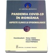 Pandemia COVID-19 in Romania. Aspecte clinice si epidemiologice