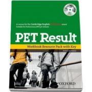 PET Result. Printed Workbook Resource Pack with Key