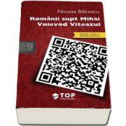 Balcescu Nicolae, Romanii supt Mihai Voievod Viteazul (Include acces la varianta digitala)