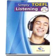 Simply TOEFL Listening. Self Study Edition