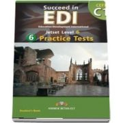 Succeed in EDI C1. 6 Practice Tests Self-Study Edition