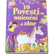 10 povesti cu unicorni si zane