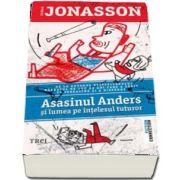 Jonasson Jonas, Asasinul Andres si lumea pe intelesul tuturor