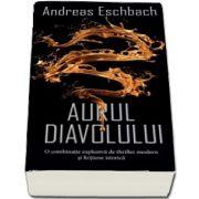 Eschbach Andreas, Aurul diavolului