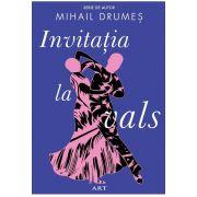 Invitatia la vals de Mihail Drumes