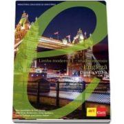 Limba moderna 1, studiu intensiv. Manual de limba engleza pentru clasa a VIII-a