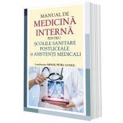 Manual de medicina interna pentru scolile sanitare postliceale si asistenti medicali (Dr. Mihail Petru Lungu)