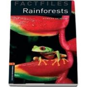 Oxford Bookworms Library Factfiles Level 2. Rainforests
