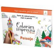 Peisaje. Carte de colorat pentru copii si parinti