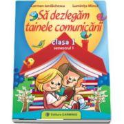 Carmen Iordachescu, SA DEZLEGAM TAINELE COMUNICARII. CLASA I. SEMESTRUL I. C ABC1