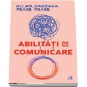 Abilitati de comunicare. Editia a III-a (Allan & Barbara Pease)