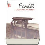 Daniel Martin. Traducere din limba engleza de Livia Deac si Mariana Chitoran
