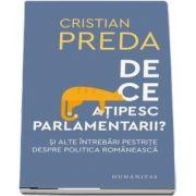 De ce atipesc parlamentarii?