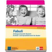 Fabuli Anfangsunterricht Deutsch - Erstlese- und Sprachlehrwerk fur Kinder Arbeitsbuch