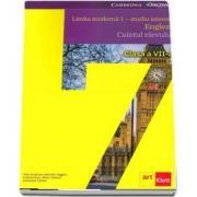 Limba moderna I, studiu intensiv, engleza. Caietul elevului pentru clasa a VII-a