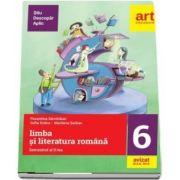 Limba si literatura romana. Clasa a VI-a, semestrul al II-lea
