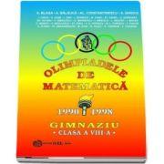 limpiade de matematica 1990-1998. Pentru clasa a VIII-a