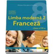 Manual de Limba moderna 2 Franceza, pentru clasa a VIII-a