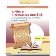Manual de Limba Romana clasa a VIII-a, pentru scolile si sectiile cu predare in limba maghiara