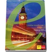 Manuala de Limba Engleza, limba moderna 1, pentru clasa a VIII-a (Cambridge)