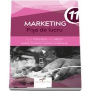 Marketing - Fise de lucru, pentru clasa a XI-a