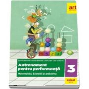 Matematica. Antrenament pentru performanta, exercitii si probleme pentru clasa a III-a