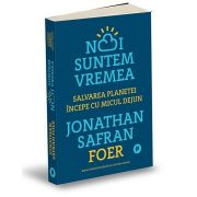 Jonathan Safran Foer, Noi suntem vremea
