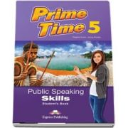 Virginia Evans, Prime Time 5. Public Speaking Skills, Students Book