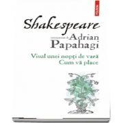 Shakespeare interpretat de Adrian Papahagi