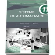 Sisteme de automatizare, pentru clasa a XI-a