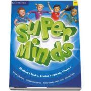 Super Minds. Limba Engleza, manualul elevului pentru clasa I