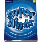 Super Minds (Teachers Book). Limba Engleza, manualul profesorului pentru clasa I