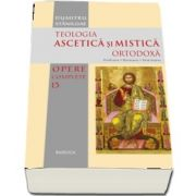 Teologia Ascetica si Mistica Ortodoxa